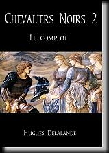 Chevaliers Noirs 2