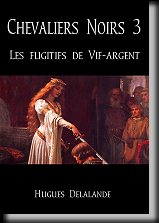 Chevaliers Noirs 3