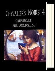 Chevaliers Noirs 4